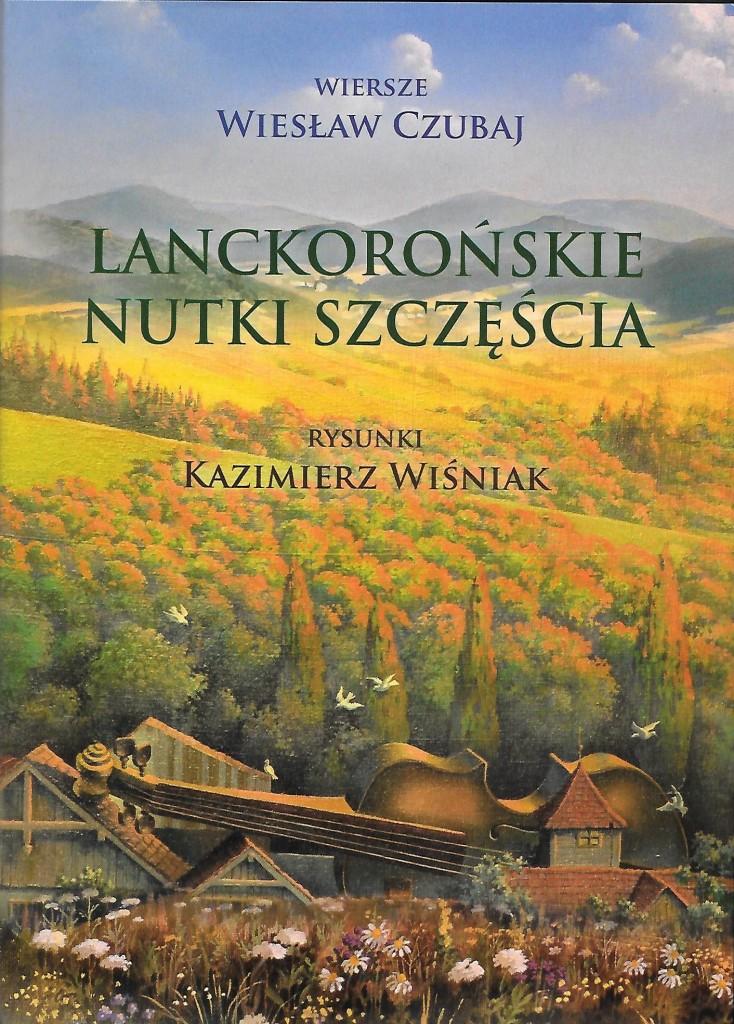 """Nowość wydawnicza 2018 """"Lanckorońskie nutki szczęścia"""""""